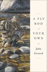 a-fly-rod-of-your-own-9781451618341_lg
